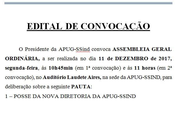 Edital Convocação Assembleia Geral Ordinária de Posse da Nova Diretoria da Apug-Ssind