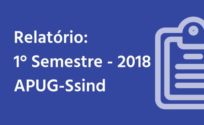 Relatório Semestral: 1° semestre de 2018