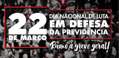 ANDES: 22 de março – Dia Nacional de Lutas contra a Reforma da Previdência