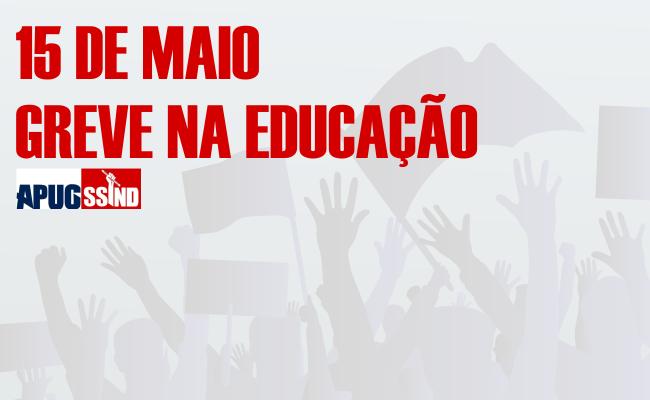 NOTA SOBRE A GREVE GERAL DA EDUCAÇÃO PÚBLICA DO DIA 15/05/2019