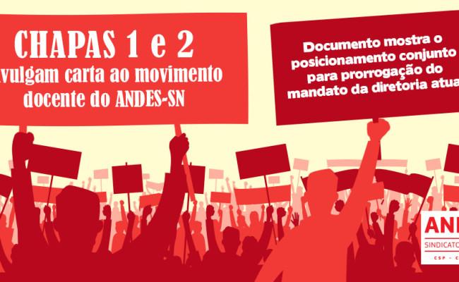 Chapas 1 e 2 se posicionam sobre prorrogação do mandato da atual diretoria do ANDES-SN
