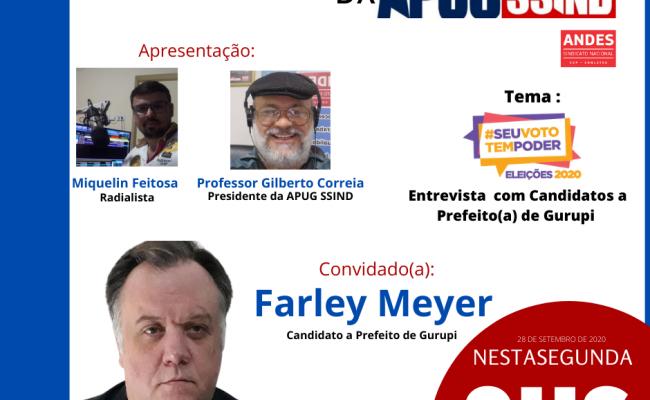 Candidato Farlei Meyer encerra primeira rodada de entrevistas na Rádio ApugSsind