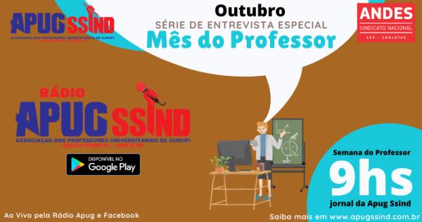 Apug promove série de entrevistas especiais com professores da Unirg