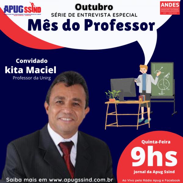 Professor e defensor público Kita Maciel será o entrevistado da Rádio Apug nesta quinta-feira (15/10)