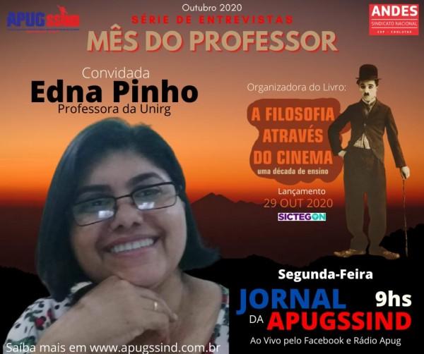 Profa. Edna Pinho abre segunda semana de entrevistas da Rádio Apug no dia 19/10