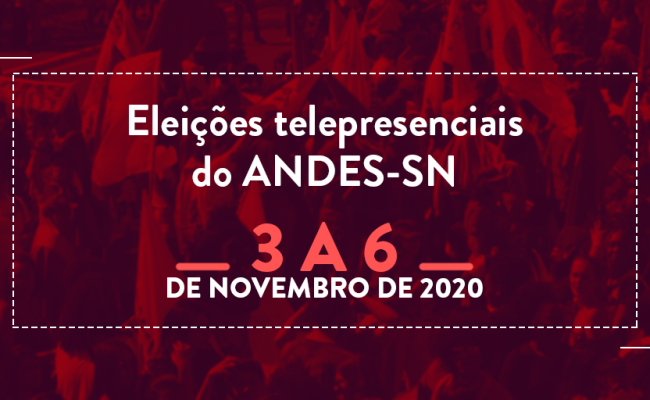 ELEIÇÕES ANDES SINDICATO NACIONAL | Chapas