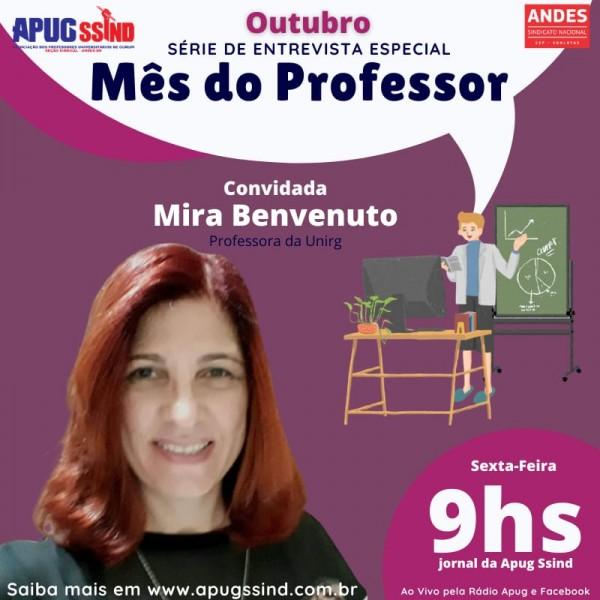 Professora e musicista Mira Benvenuto fecha primeira série de entrevistas com docentes da Unirg