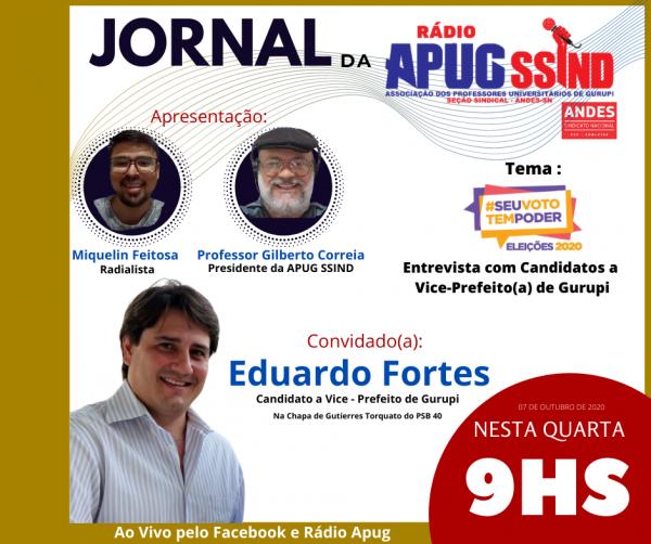 Eduardo Fortes é o entrevistado desta quarta-feira (7/10) na Rádio Apug