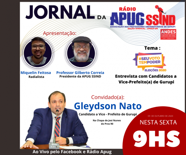 Vice de Josi Nunes, Gleydson Nato fecha rodada de entrevistas na sexta-feira (09/10)