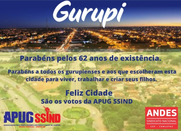 Parabéns a Gurupi e seus moradores pelo 62º Aniversário de emancipação política