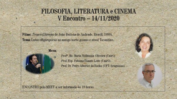 Quinto Encontro do Curso de Filosofia, Literatura e Cinema debate o filme O Tronco, neste sábado 14 de novembro