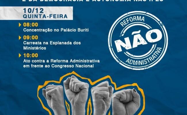 Servidores públicos realizam atos contra a reforma Administrativa na quinta-feira (10)