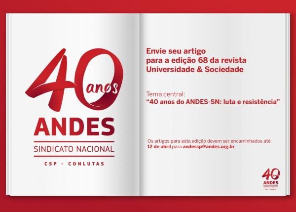 Edição 68 da Universidade e Sociedade homenageará 40 anos do ANDES-SN