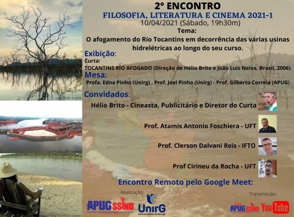 FILOSOFIA, LITERATURA e CINEMA debate documentário Tocantins – Rio Afogado no encontro do sábado (10/4)