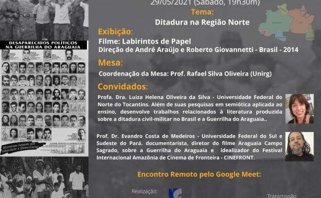A Guerrilha do Araguaia e a ditadura militar na região Norte em debate no Curso de Filosofia, Literatura e Cinema
